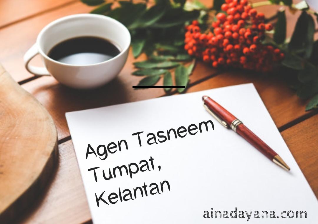 Agen Tasneem di Tumpat, Kelantan