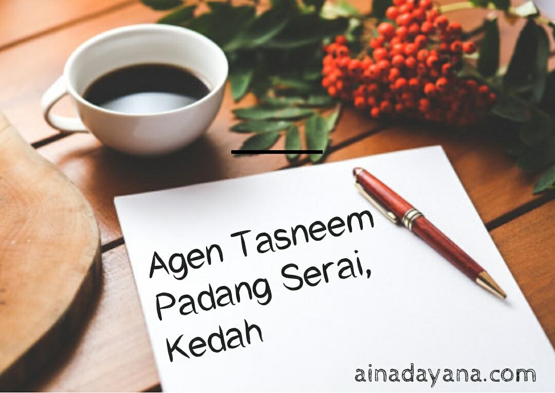 Agen Tasneem di Padang Serai, Kedah