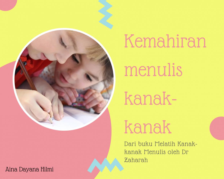 Kemahiran Menulis Anak-anak